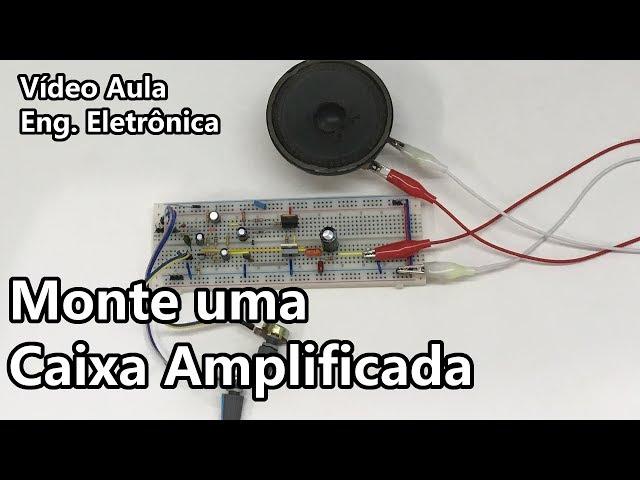 MONTE UMA MINI CAIXA AMPLIFICADA | Vídeo Aula #260