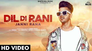 Video Dil Di Rani - Janni Rana