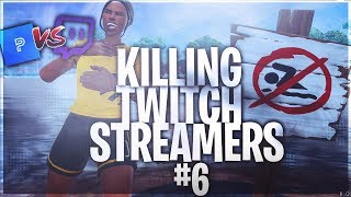 Killing Twitch Streamers #6 - Fortnite Battle Royale