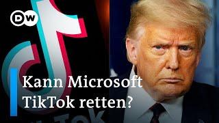 Trump stellt Ultimatum für chinesische Video-App TikTok | DW Nachrichten