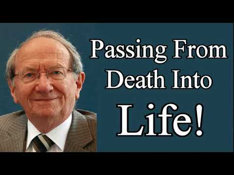 Passing From Death Into Life - Iain Murray / Christian Audio Sermons