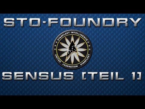 STO-Foundry - Sensus - Teil 1