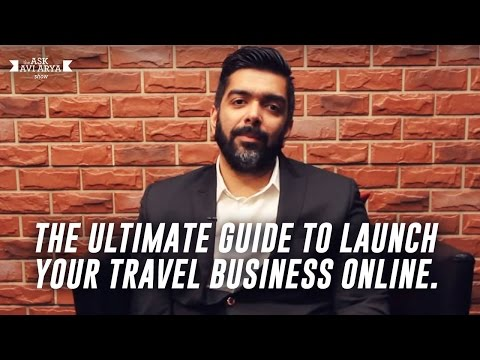 The Ultimate Guide to Launch your Travel Business Online.