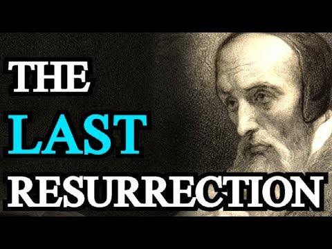 Of the Last Resurrection - John Calvin / Institutes