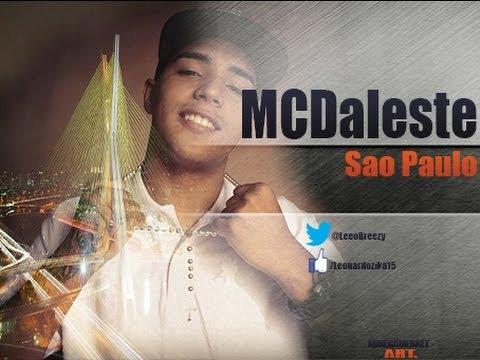 Baixar Mc Daleste - São Paulo ♪♫ Lançamento 2013