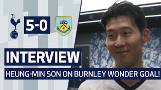 INTERVIEW | HEUNG-MIN SON ON BURNLEY WONDER GOAL! | Spurs 5-0 Burnley