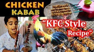 Tasty Chicken Kabab Crispy, How to make KFC Style Chicken Kababs Recipe