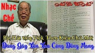 Nhạc Chế | Hát Tiếng Việt Theo Kiểu Chữ Của Gs Bùi Hiền | Nghe Mà Cười Lộn Ruột Luôn-Thật Vui.