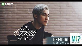 Đừng Về Trễ (RnB Version) l Sơn Tùng M-TP l Official Music Audio