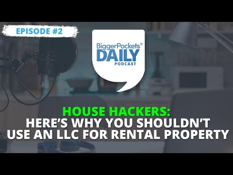 House Hackers: Here's Why You Shouldn't Use an LLC for Rental Property