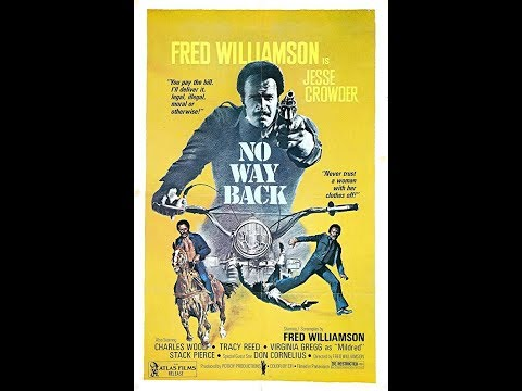 No Way Back (1976) Starring, Fred Williamson