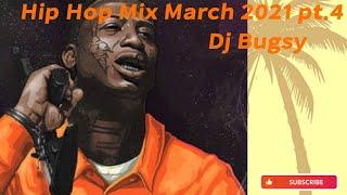 hip hop mix March 2021 pt.4 - Dj Bugsy