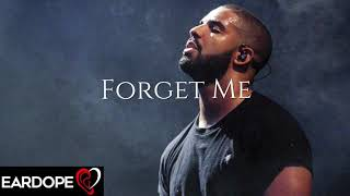 Drake - Forget Me *NEW SONG 2019*