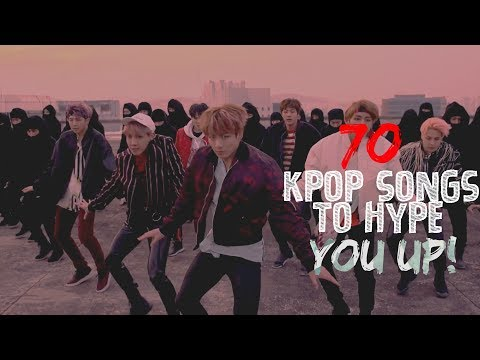 70 KPop Songs To Hype You Up!