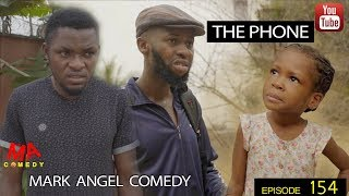 THE PHONE (Mark Angel Comedy) (Episode 154)