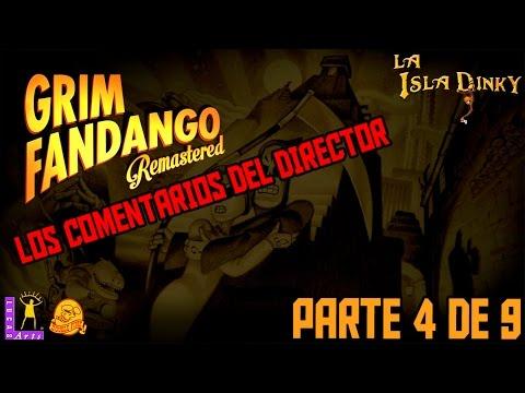 Grim Fandango - Los comentarios del Director - #4 - Double Fine - Remastered - PC