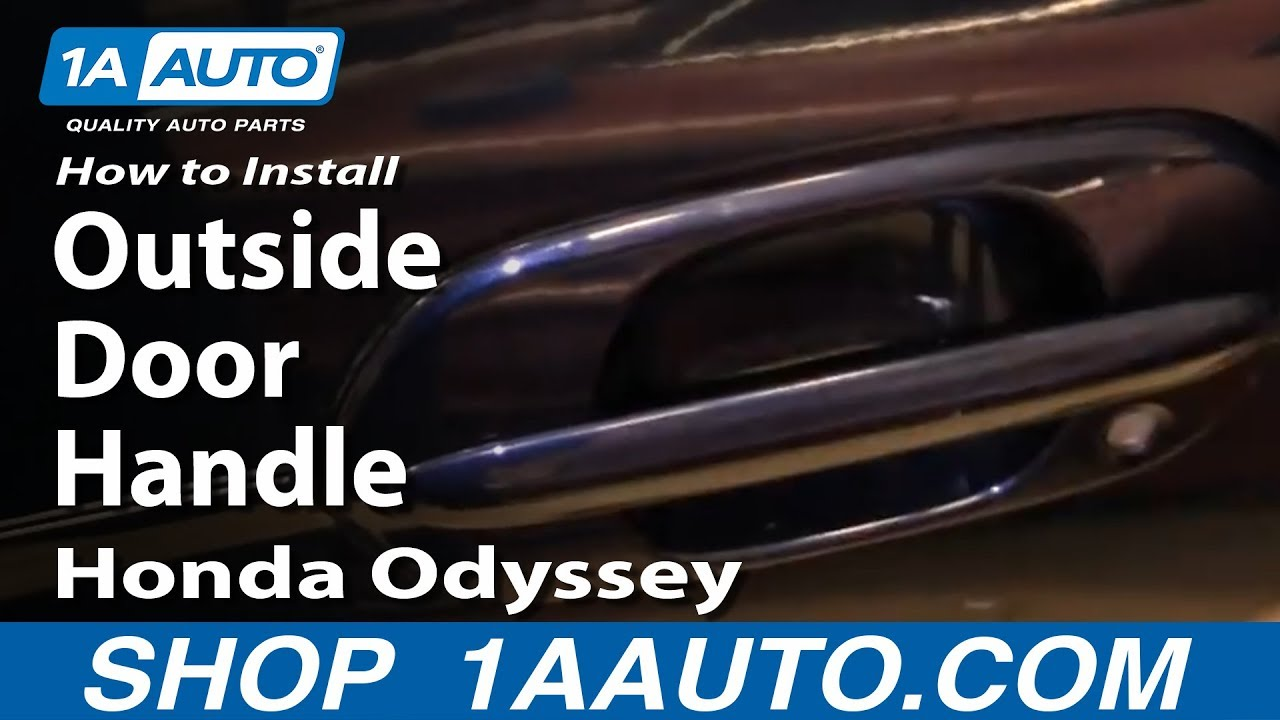 How To Install Replace Outside Door Handle Honda Odyssey