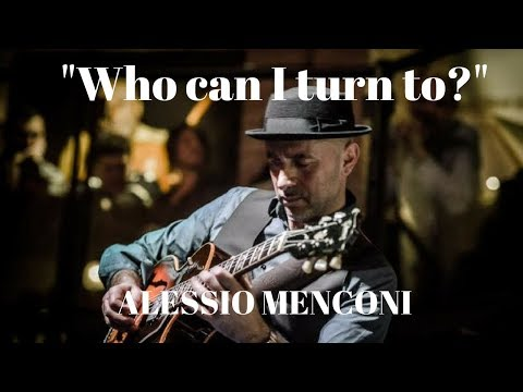 Who can I turn to - Alessio Menconi