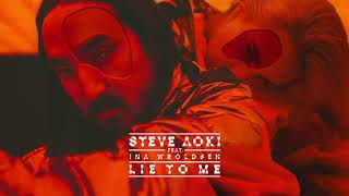 Steve Aoki - Lie To Me feat. Ina Wroldsen [Ultra Music]