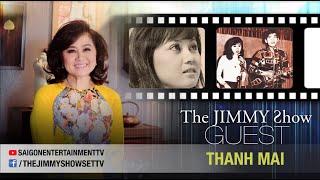 The Jimmy Show | Ca sĩ Thanh Mai | SET TV www.setchannel.tv