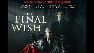 The Final Wish Trailer - Starring Michael Welch, Lin Shaye, Tony Todd
