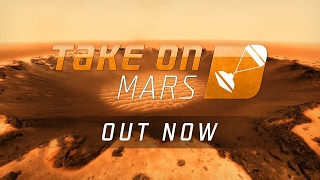 Take On Mars - Launch Trailer