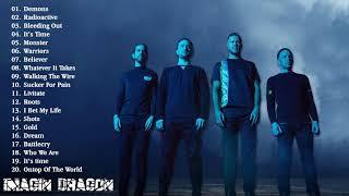 Imagine Dragons Greatest Hits Full Album 2020 - Imagine Dragons Best Songs 2020 top songs Playlist