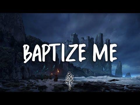 X Ambassadors & Jacob Banks - Baptize Me (Lyrics)