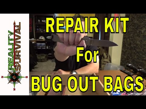 Repair Kits For Bug Out Bags and Get Home Bags