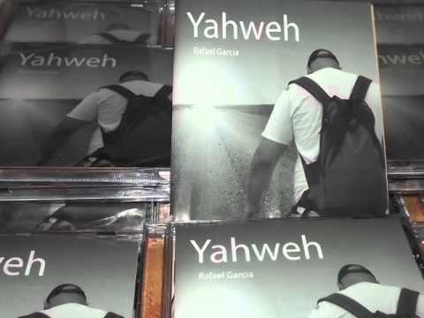 Baixar YAHWEH - RAFAEL GARCIA (Faixa 09)