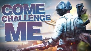 PUBG MOBILE | ACCEPTING ANY CHALLENGE