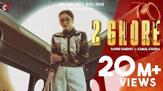 2 Ghore ( Official Video) Baani Sandhu ft Kamal khaira   New Punjabi Songs 2020  Latest Punjabi Song