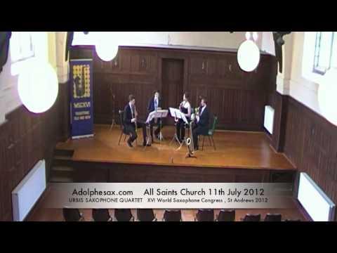 WSCXVI URBIS SAXOPHONE QUARTET   Saxophone Quartet Op 102 by Florent Schmitt