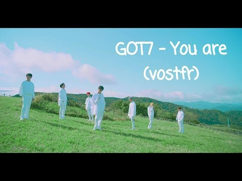 GOT7   You Are (VOSTFR)