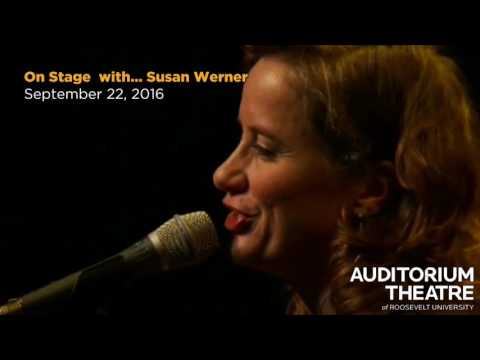 Susan Werner | 2016-17 Season | Auditorium Theatre