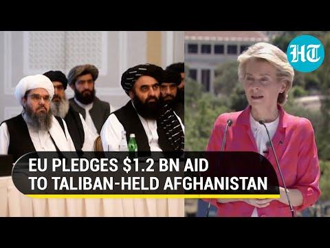 To avert crisis, EU pledges 1.2-billion-dollar aid to Taliban ruled Afghanistan