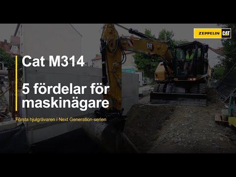 Många fördelar med nya hjulgrävaren Cat M314