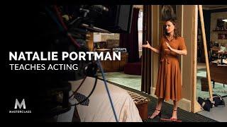 Natalie Portman Teaches Acting | Official Trailer | MasterClass