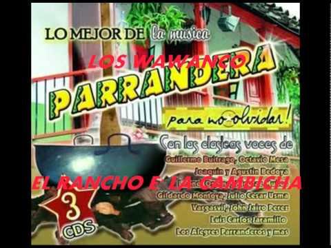EL RANCHO E' LA CAMBICHA-LOS WAWANCO.