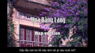Hoa Bằng Lăng   Rap Version   Spy Official ( Tam Kê Mix )
