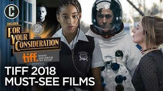 The Must-See Films of TIFF 2018