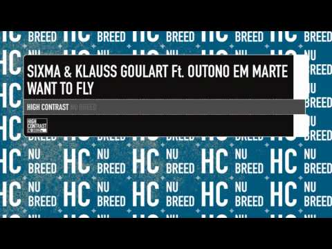 Sixma & Klauss Goulart Feat. Outono Em Marte - Want To Fly (Klauss Goulart Radio Edit)