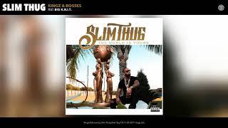 Slim Thug - Kingz & Bosses (feat. Big K.R.I.T.)
