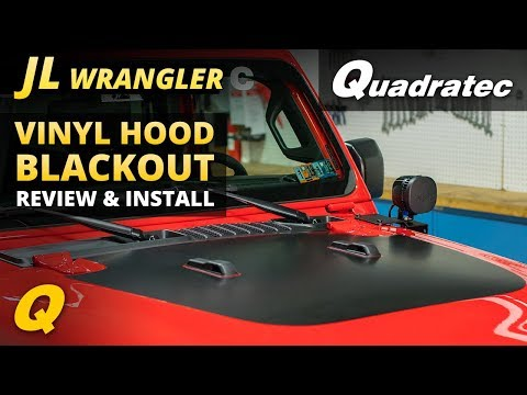 Quadratec Vinyl Hood Blackout for Jeep Wrangler JL Review and Install