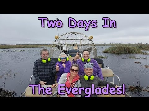 Two Days In The Everglades