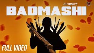 Badmashi – Elly Mangat