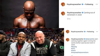 BREAKING NEWS!!! FLOYD MAYWEATHER COMING OUT OF RETIREMENT IN 2020!!! CO-PROMOTE WITH DANA WHITE?!!!