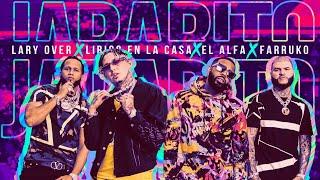 """Lary Over, Farruko, El Alfa """"El Jefe"""" y Lirico En La Casa - Jarabito 🧪 (Official Music Video)"""