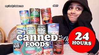 i only ate canned food for 24 hours | clickfortaz