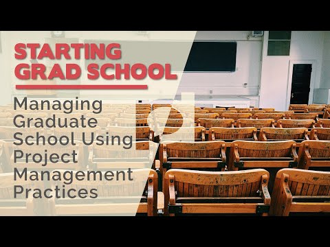 Managing Graduate School using Project Management Practices